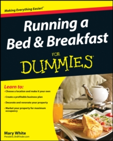 Running a Bed and Breakfast For Dummies, Paperback Book