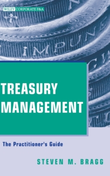 Treasury Management : The Practitioner's Guide, Hardback Book