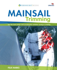 Mainsail Trimming : An Illustrated Guide, Paperback