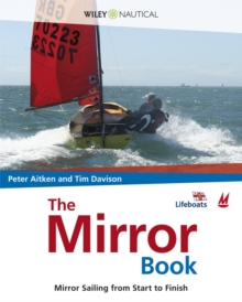 The Mirror Book : Mirror Sailing from Start to Finish, Paperback