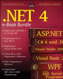 Image of .NET 4 Wrox eBook Bundle : Professional ASP.NET 4, Professional C# 4, VB 2010 Programmer's Reference, WPF Programmer's Reference, Professional Visual Studio 2010, and Professional SQL Server 2008