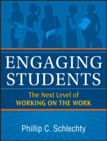Engaging Students : The Next Level of Working on the Work, Paperback Book