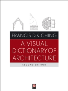 A Visual Dictionary of Architecture, Paperback