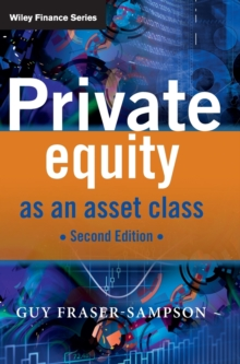 Private Equity as an Asset Class, Hardback Book