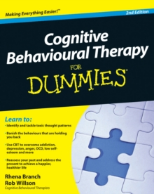 Cognitive Behavioural Therapy for Dummies, Paperback