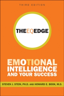 The Eq Edge : Emotional Intelligence and Your Success 3rd Edition, Paperback Book
