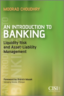 An Introduction to Banking : Liquidity Risk and Asset-Liability Management, Paperback Book