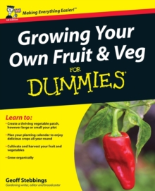 Growing Your Own Fruit and Veg For Dummies, Paperback