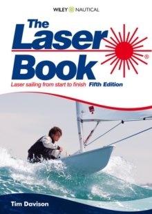The Laser Book : Laser Sailing from Start to Finish, Paperback