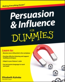 Persuasion and Influence For Dummies, Paperback