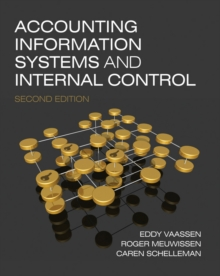 Accounting Information Systems and Internal Control, Paperback