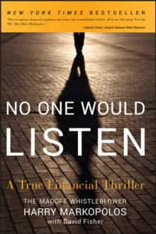 No One Would Listen : A True Financial Thriller, Paperback