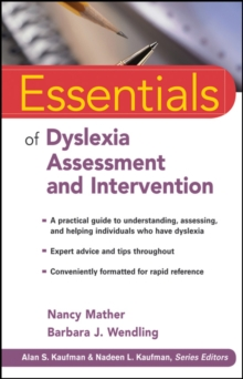 Essentials of Dyslexia Assessment and Intervention, Paperback