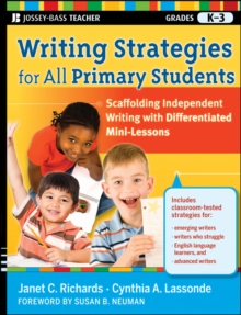 Image of Writing Strategies for All Primary Students : Scaffolding Independent Writing with Differentiated Mini-Lessons, Grades K-3