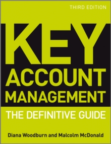 Key Account Management : The Definitive Guide, Paperback