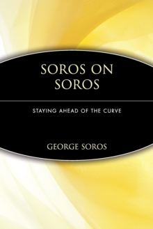Soros on Soros : Staying Ahead of the Curve, Paperback