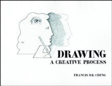 Drawing: a Creative Process, Paperback