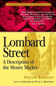 Lombard Street : A Description of the Money Market, Paperback