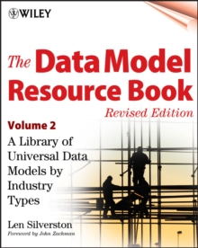 The Data Model Resource Book : A Library of Universal Data Models by Industry Types v. 2, Paperback