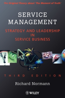 Service Management : Strategy and Leadership in the Service Business, Paperback