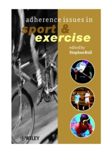 Adherence Issues in Sport and Exercise, Paperback Book