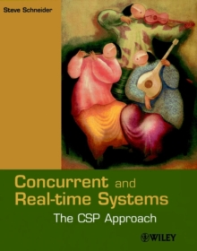 Concurrent and Real-time Systems : The CSP Approach, Paperback Book