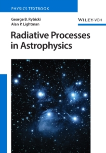 Radiative Processes in Astrophysics, Paperback