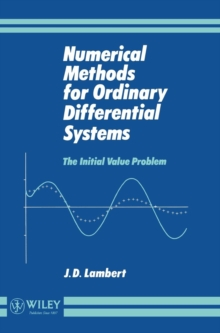 Numerical Methods for Ordinary Differential Systems : The Initial Value Problem, Hardback