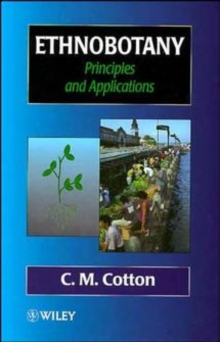 Ethnobotany : Principles and Applications, Paperback