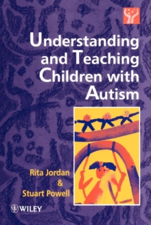 Understanding and Teaching Children with Autism, Paperback