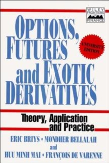 Options, Futures and Exotic Derivative Assets, Paperback Book