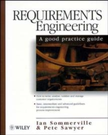 Requirements Engineering : A Good Practice Guide, Paperback
