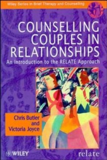 Counselling Couples in Relationships : An Introduction to the RELATE Approach, Paperback