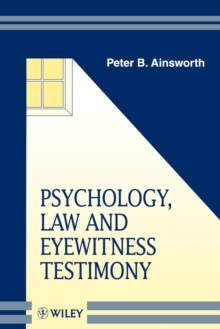 Psychology, Law, and Eyewitness Testimony, Paperback