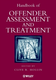 Handbook of Offender Assessment and Treatment, Hardback