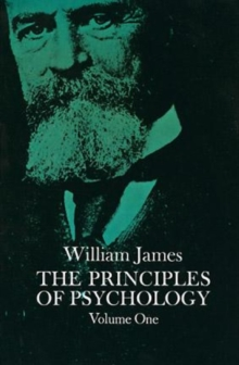 The Principles of Psychology : v. 1, Paperback Book