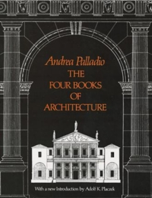 The Four Books of Architecture, Paperback