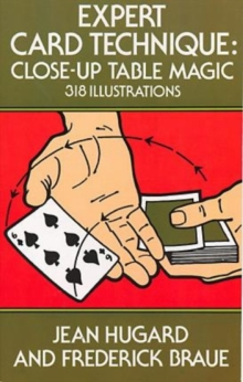 Expert Card Technique : Close-Up Table Magic, Paperback Book