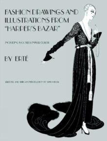 "Designs by ""Erte"" : Fashion Drawings and Illustrations from ""Harper's Bazaar"", Paperback Book"