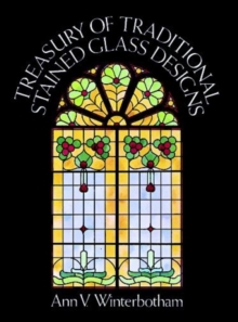 Treasury of Traditional Stained Glass Designs, Paperback