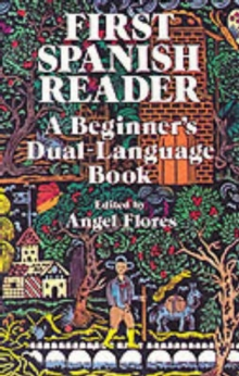 First Spanish Reader : A Beginner's Dual-Language Book, Paperback