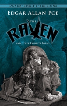 The Raven and Other Favorite Poems : Shakespeare, Keats, Poe, Dickinson and Whitman, Paperback Book