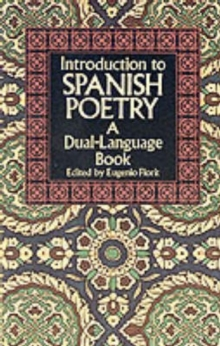 Introduction to Spanish Poetry : A Dual-Language Book, Paperback Book