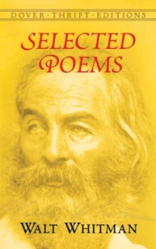 Selected Poems : Shakespeare, Keats, Poe, Dickinson and Whitman, Paperback Book