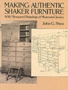 Making Authentic Shaker Furniture, Paperback Book