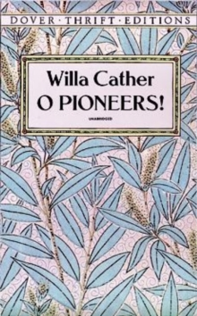 O Pioneers!, Paperback Book