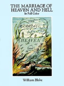 The Marriage of Heaven and Hell : A Facsimile in Full Color, Paperback Book