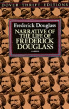 Narrative of the Life of Frederick Douglass, an American Slave : Written by Himself, Paperback
