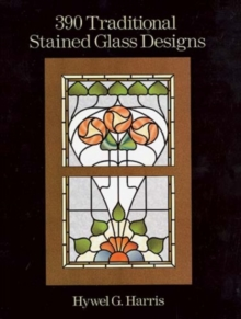 390 Traditional Stained Glass Designs, Paperback Book