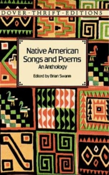 Native American Songs and Poems : An Anthology, Paperback